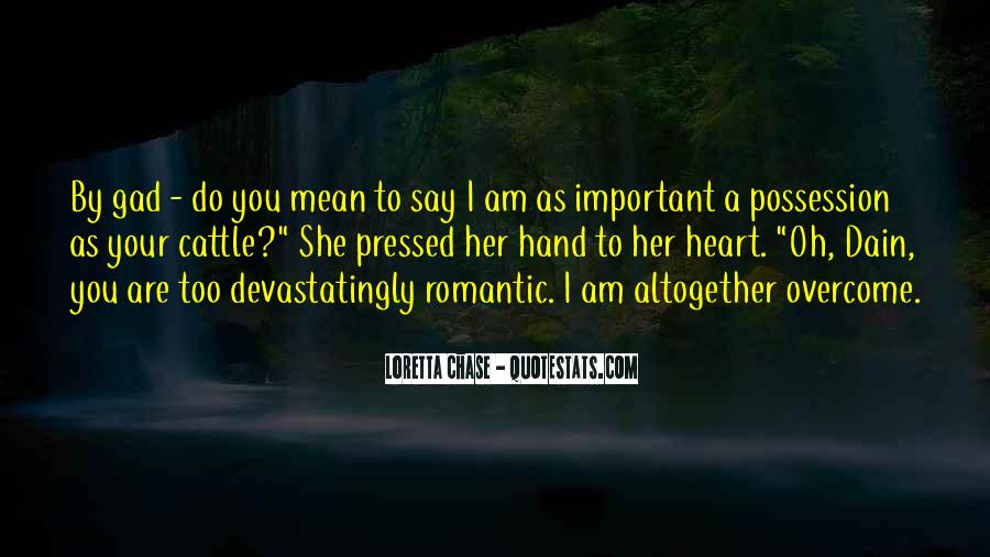 U R Very Important To Me Quotes #2918