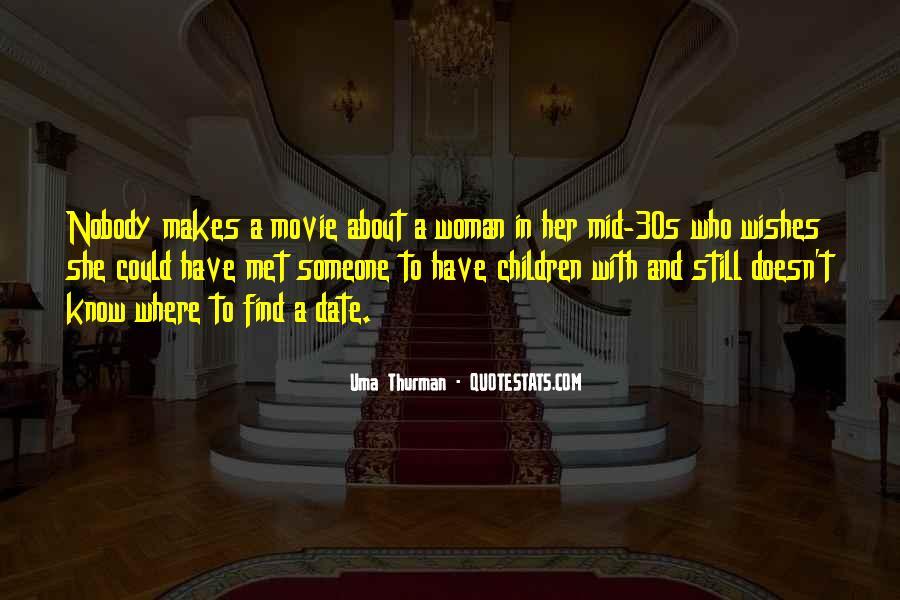 Uma Thurman Best Quotes #422422