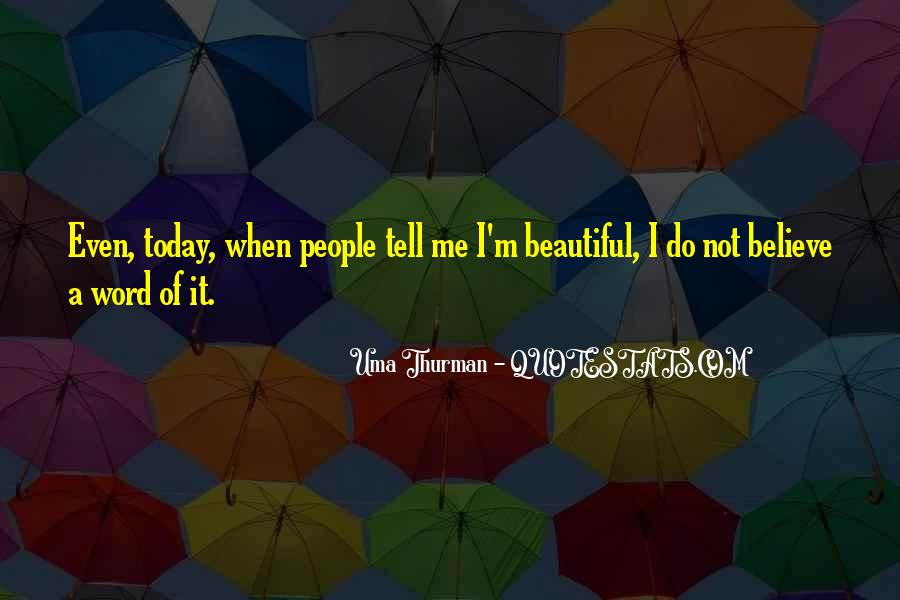 Uma Thurman Best Quotes #721506
