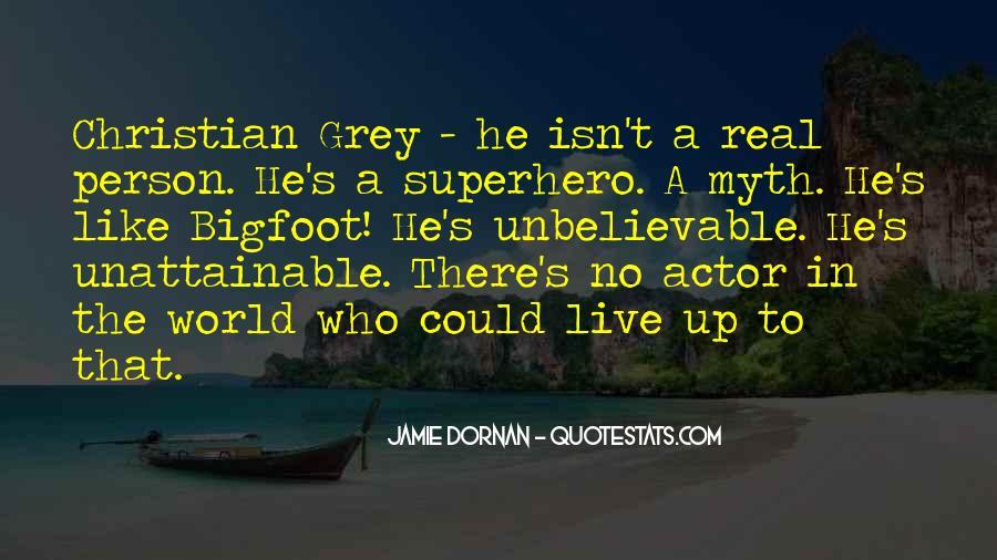 Unbelievable Person Quotes #1617705