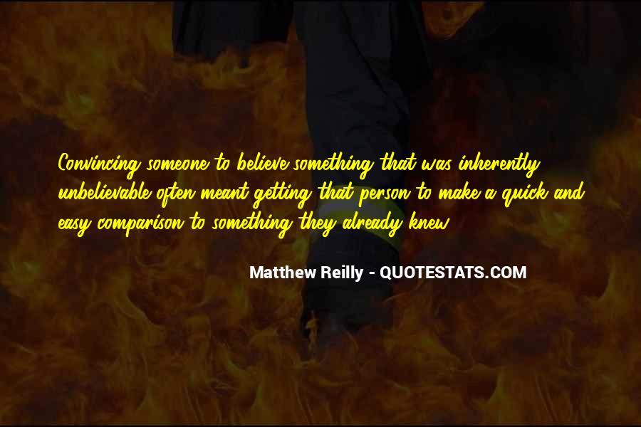 Unbelievable Person Quotes #911947