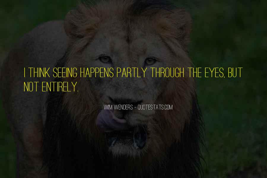 Quotes About Seeing Things Through Others Eyes #373861