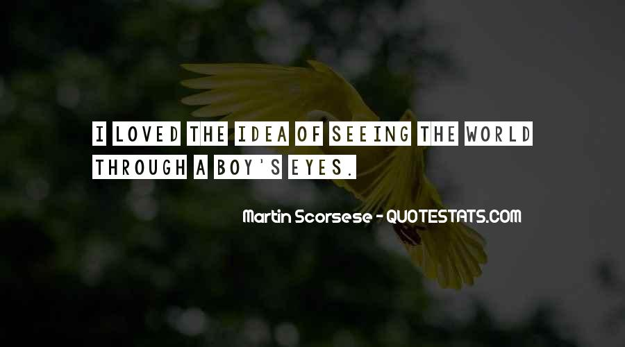 Quotes About Seeing Things Through Others Eyes #537228