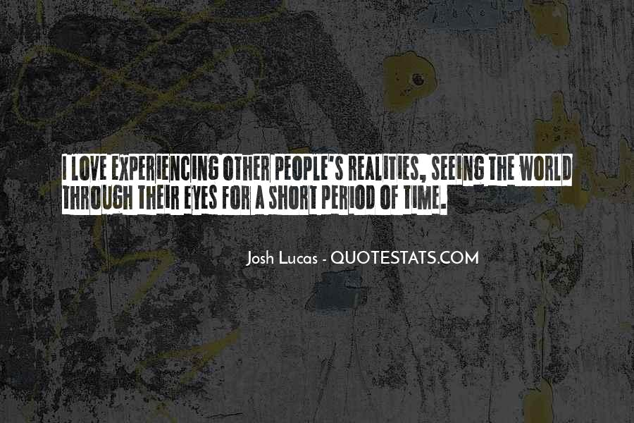 Quotes About Seeing Things Through Others Eyes #616704