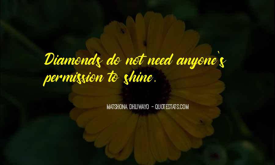 Quotes About Diamonds #135061