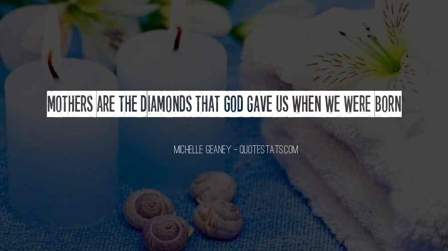 Quotes About Diamonds #206002