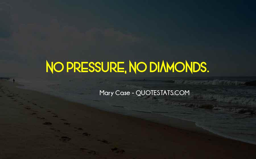 Quotes About Diamonds #45921