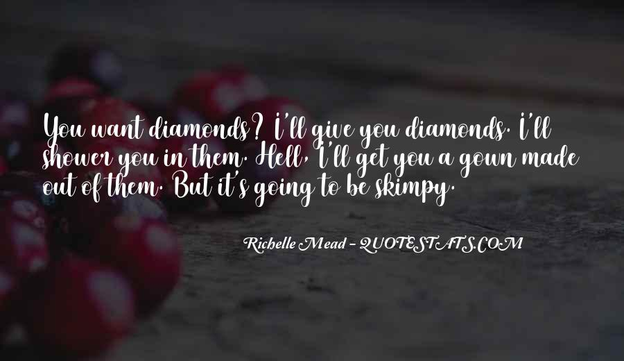 Quotes About Diamonds #74150