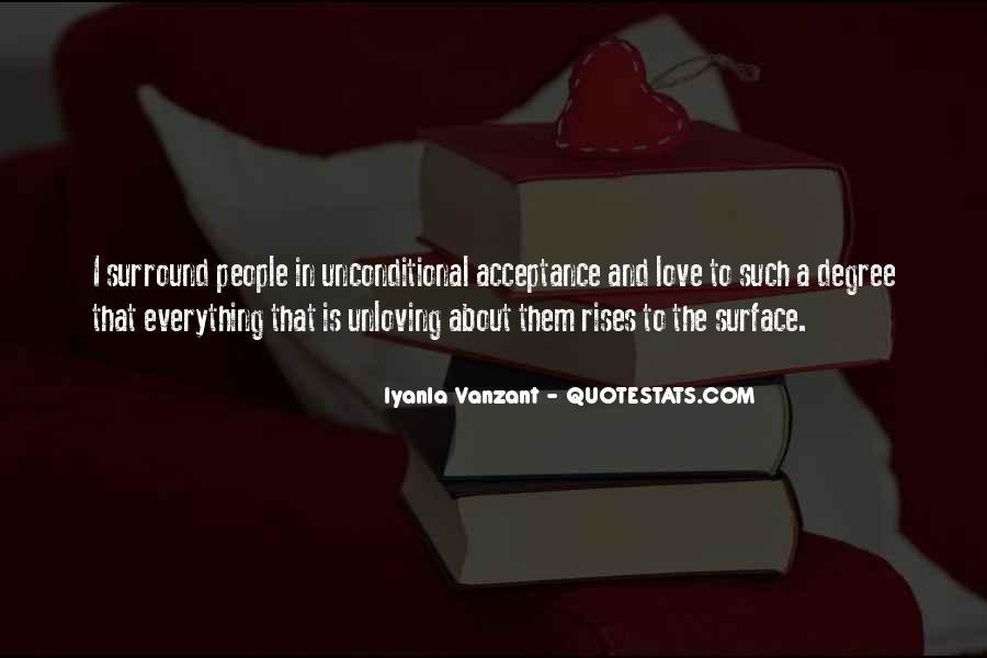 Unconditional Love Acceptance Quotes #1165308