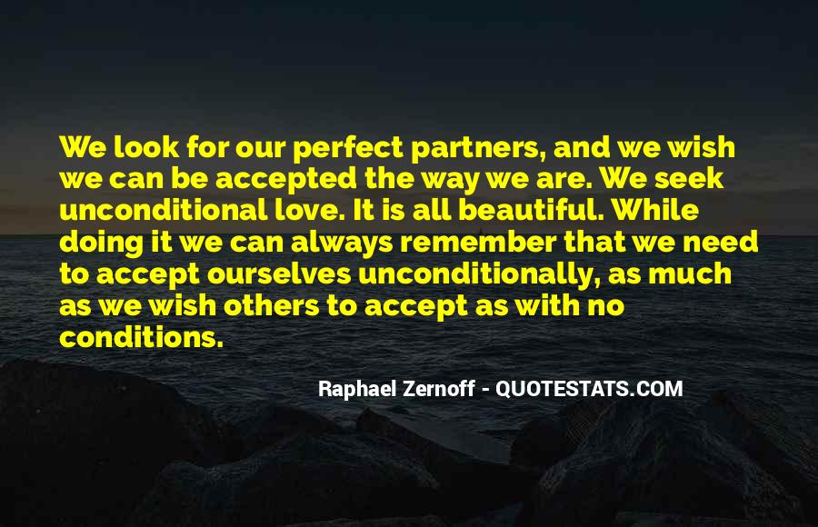 Unconditional Love Acceptance Quotes #184249