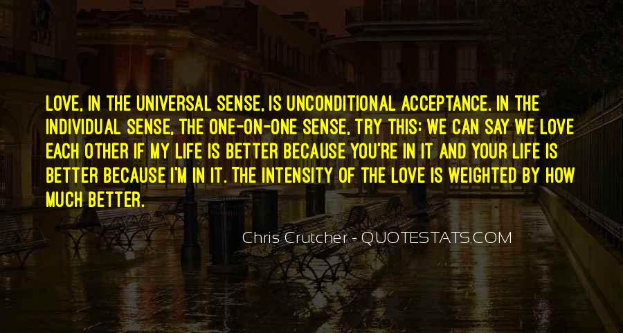 Unconditional Love Acceptance Quotes #295355