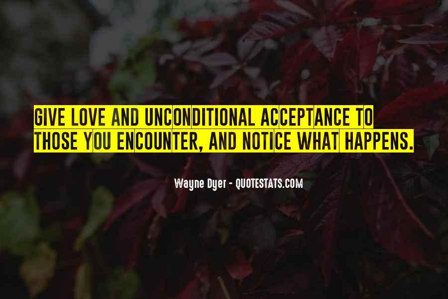 Unconditional Love Acceptance Quotes #440439