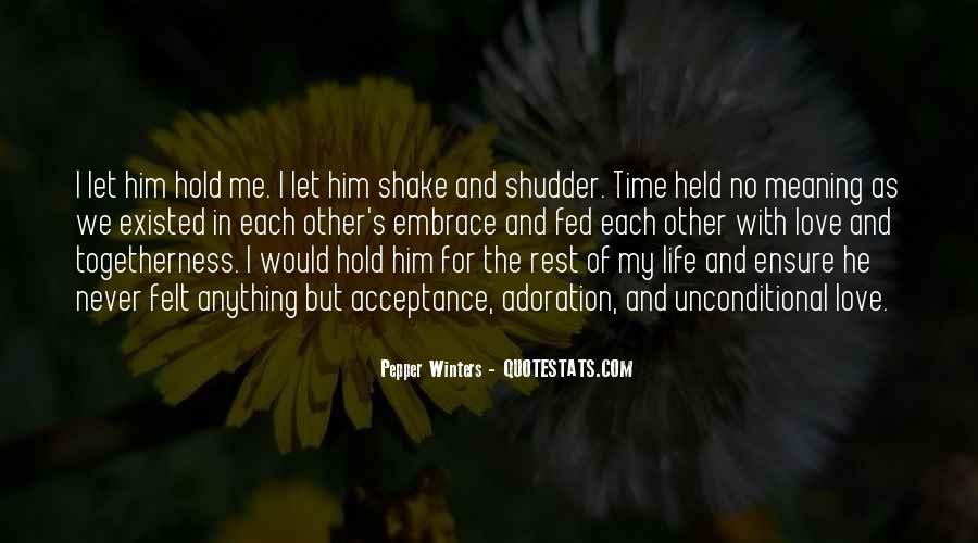Unconditional Love Acceptance Quotes #841460