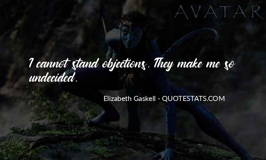 Undecided Quotes #1221059