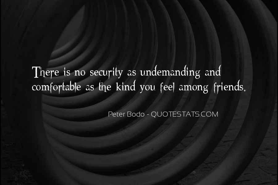 Undemanding Quotes #1461221