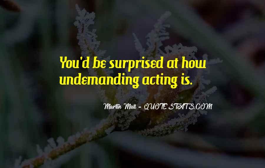 Undemanding Quotes #1463798