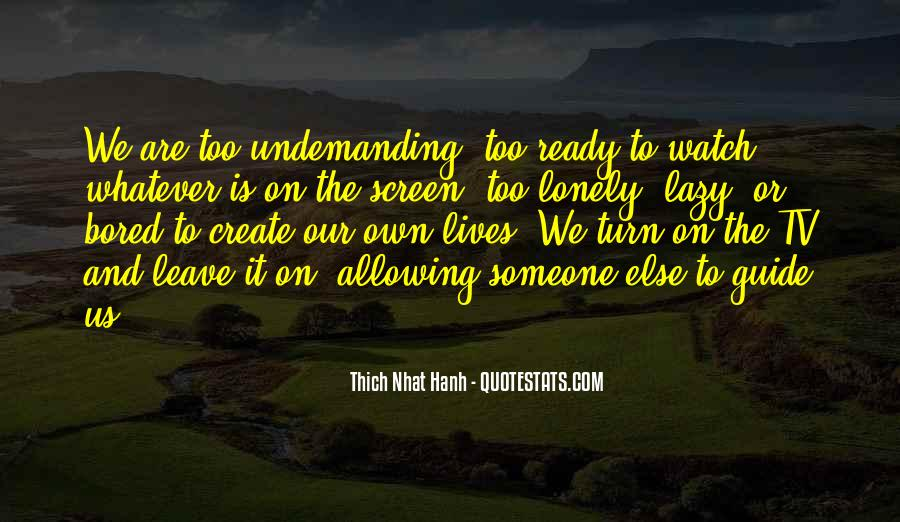 Undemanding Quotes #677138