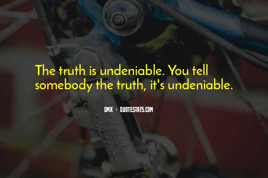 Undeniable Quotes #223607