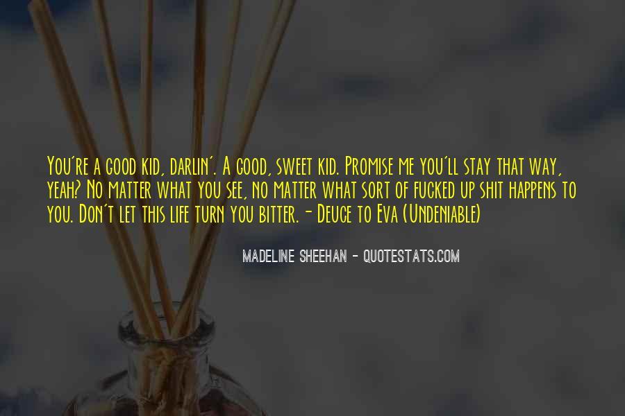 Undeniable Quotes #346989