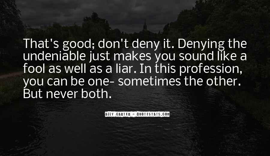 Undeniable Quotes #347796