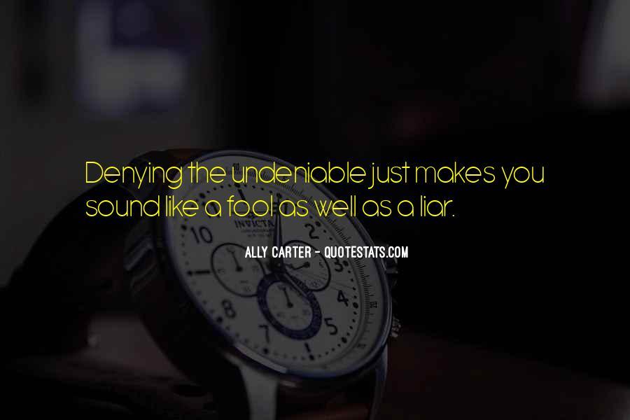 Undeniable Quotes #991215