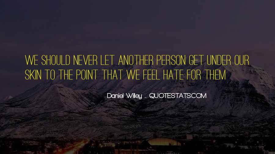 Under Our Skin Quotes #1724757