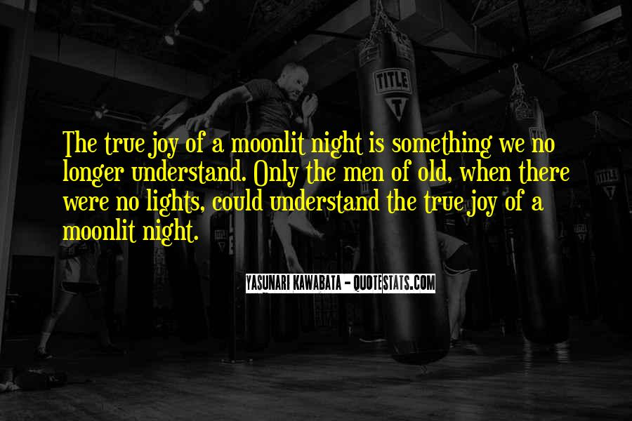 Under The Moonlit Sky Quotes #1715672