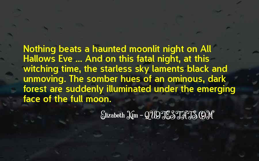 Under The Moonlit Sky Quotes #378562