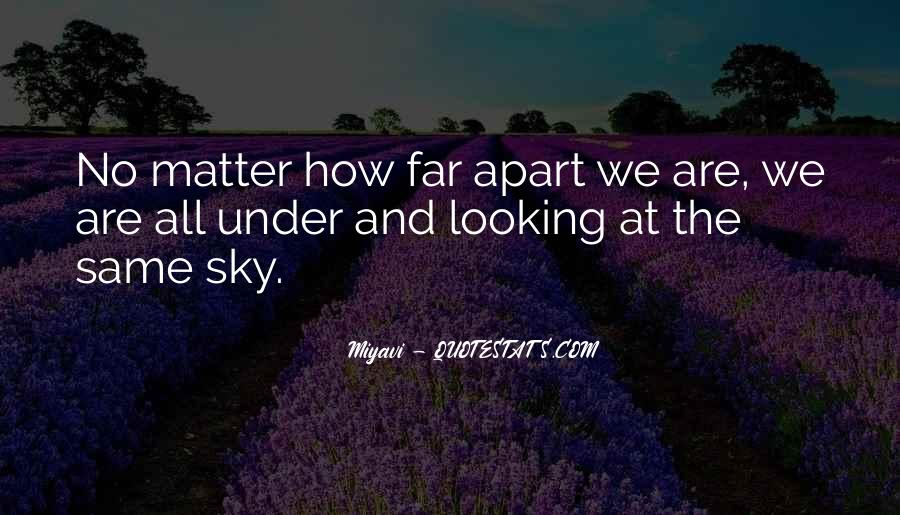 Under The Same Sky Quotes #233019