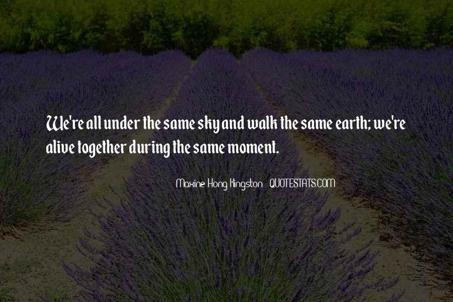 Under The Same Sky Quotes #32261
