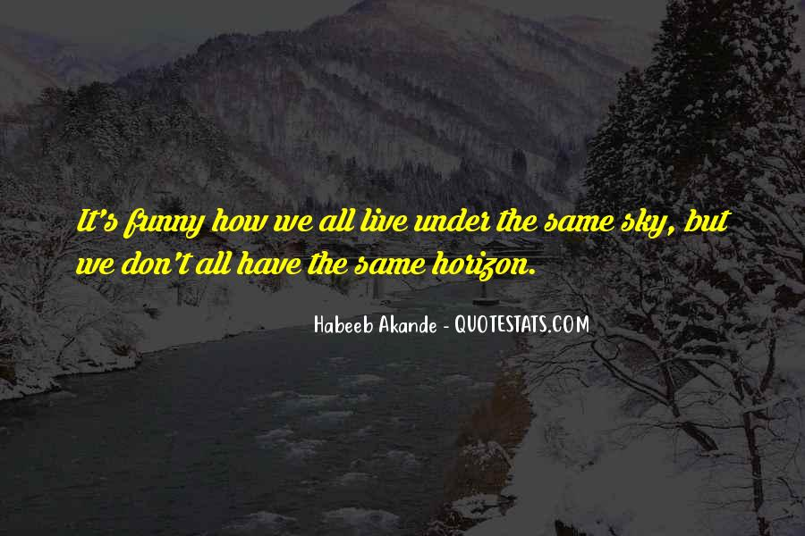 Under The Same Sky Quotes #84272