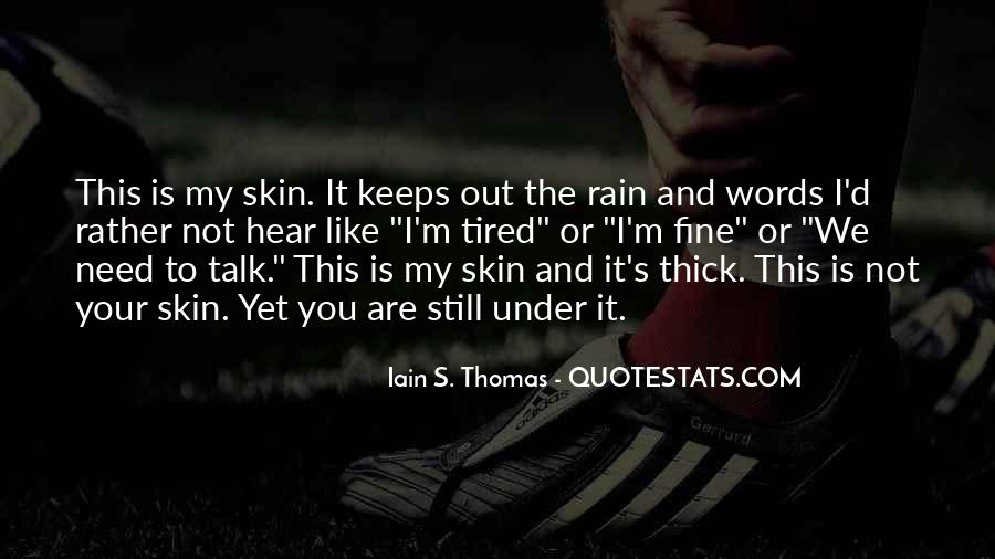 Under The Skin Quotes #370031