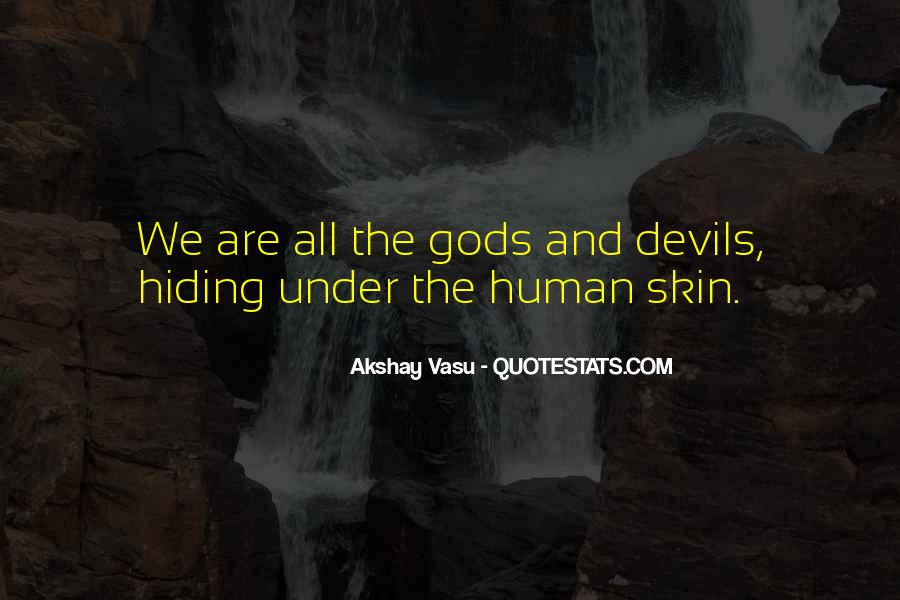 Under The Skin Quotes #884830
