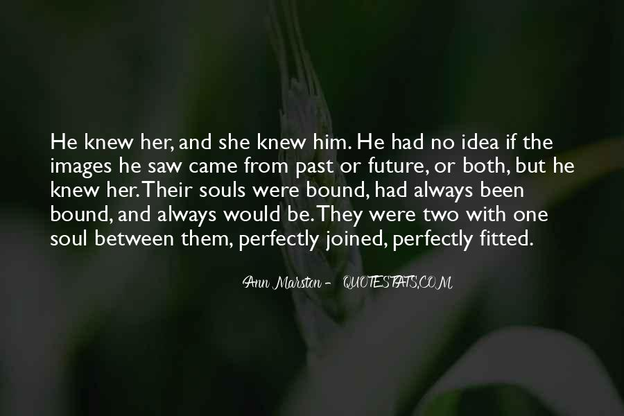 Quotes About Two Souls #14831