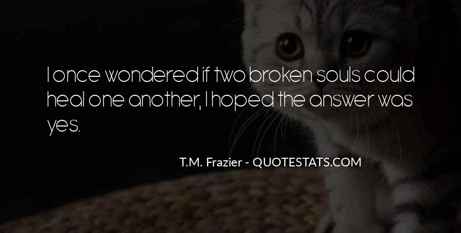 Quotes About Two Souls #170467