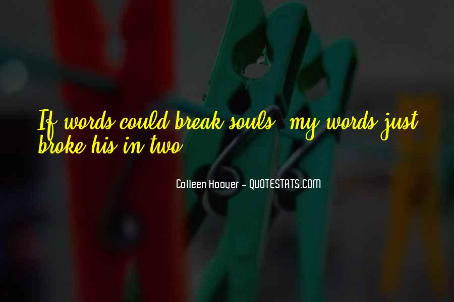 Quotes About Two Souls #38200
