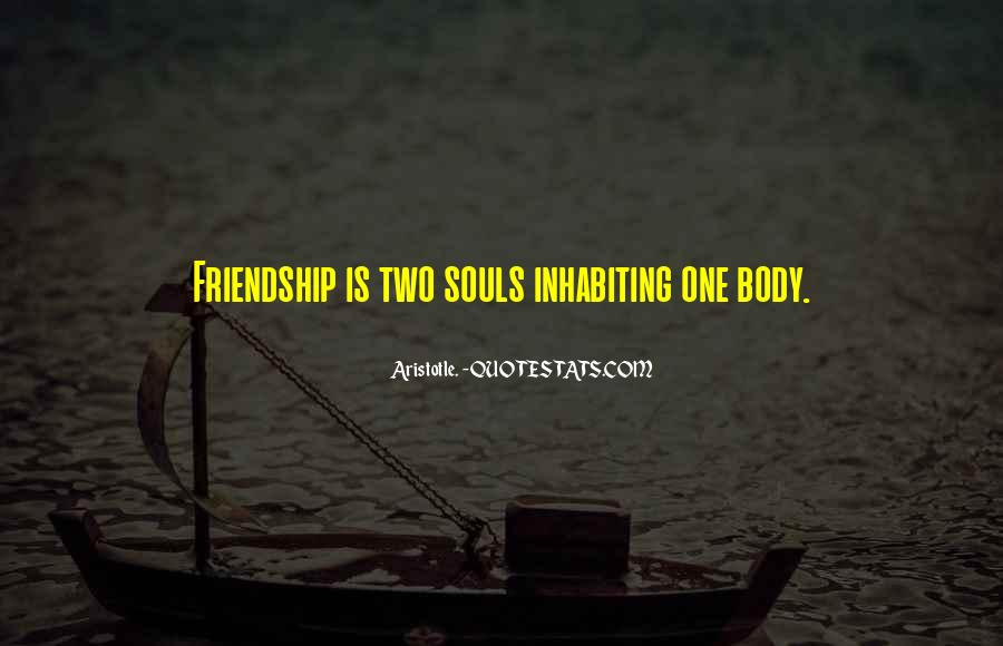 Quotes About Two Souls #43006