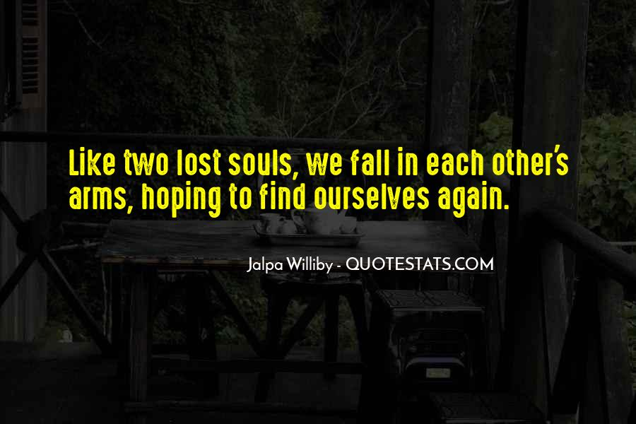 Quotes About Two Souls #578756