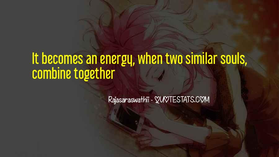 Quotes About Two Souls #749412