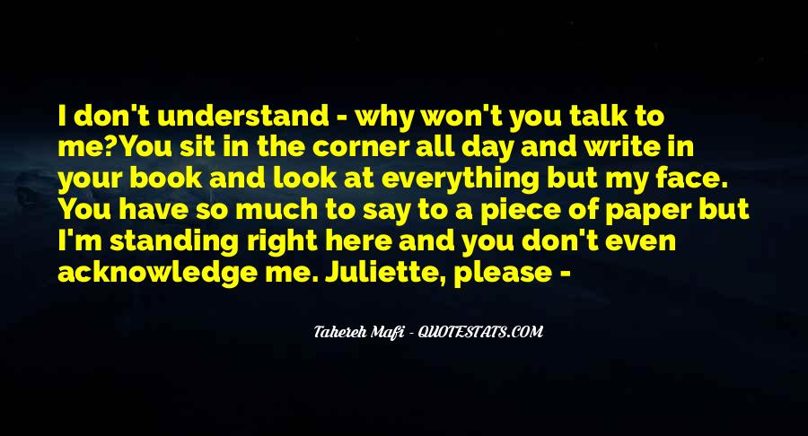 Understand Me Please Quotes #699672
