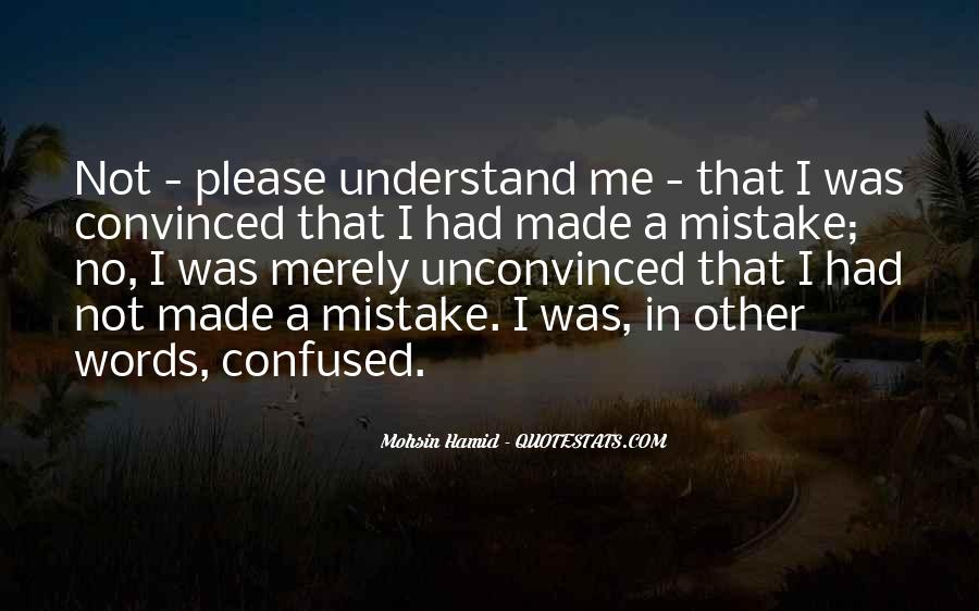 Understand Me Please Quotes #803589