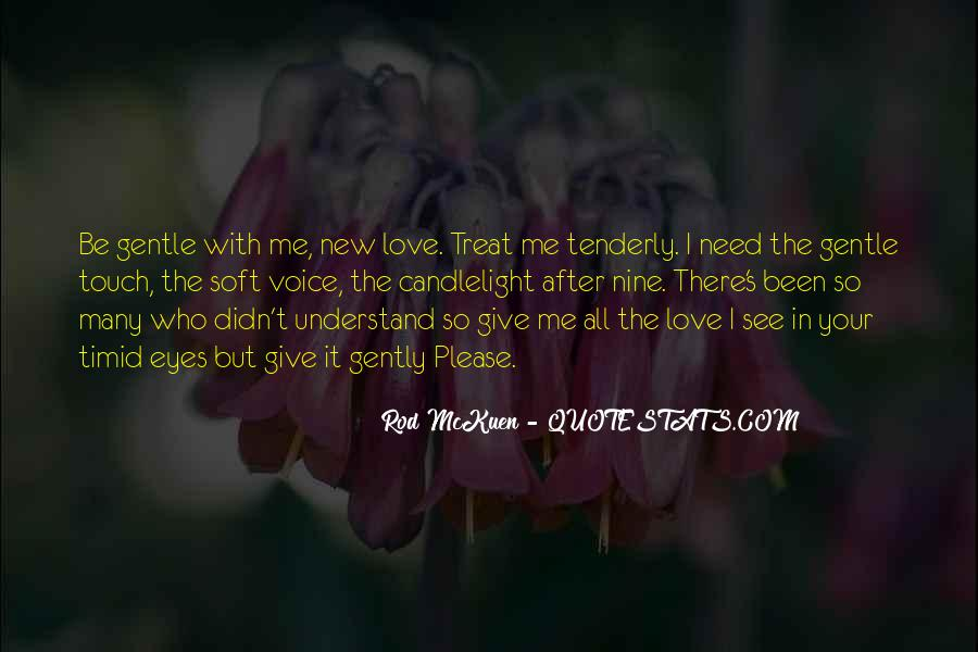 Understand Me Please Quotes #936262