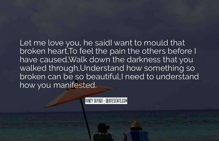 Understand Others Pain Quotes #1345403