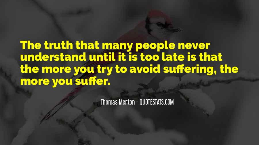 Understand Others Pain Quotes #292138