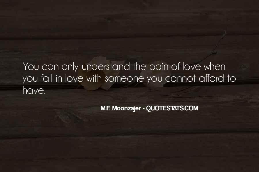 Understand Others Pain Quotes #30469