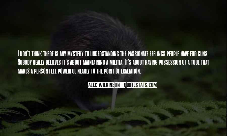 Understanding Other People's Feelings Quotes #1368371