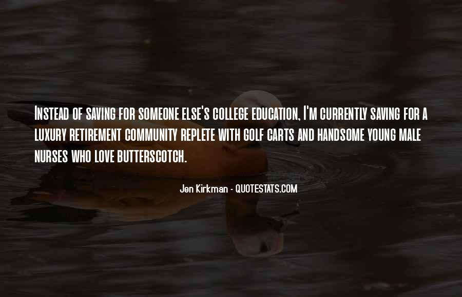Quotes About Retirement From Education #1340947