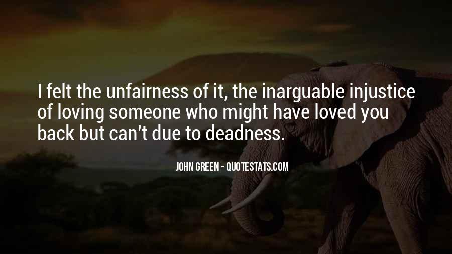 Unfairness Of Death Quotes #1285165