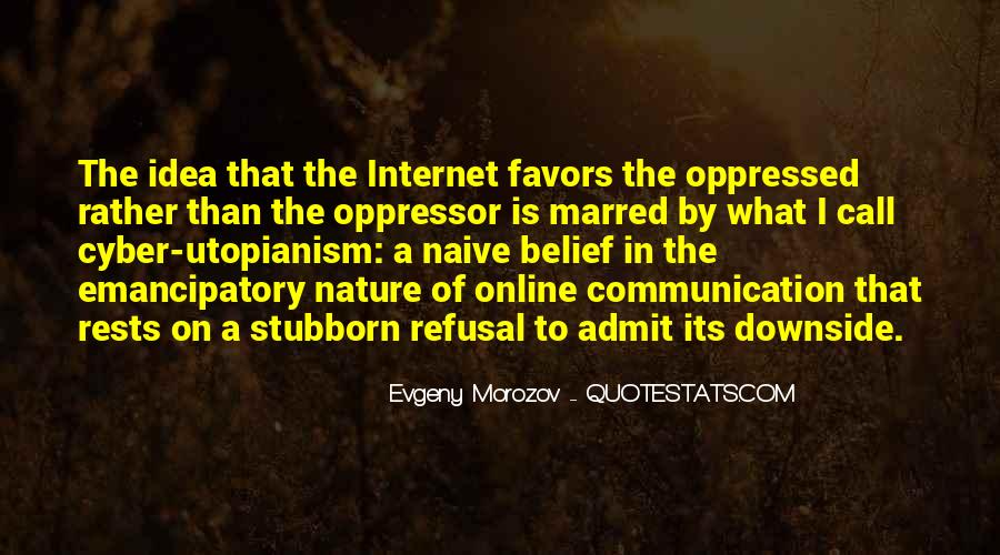 Quotes About Oppressed And Oppressor #1246029