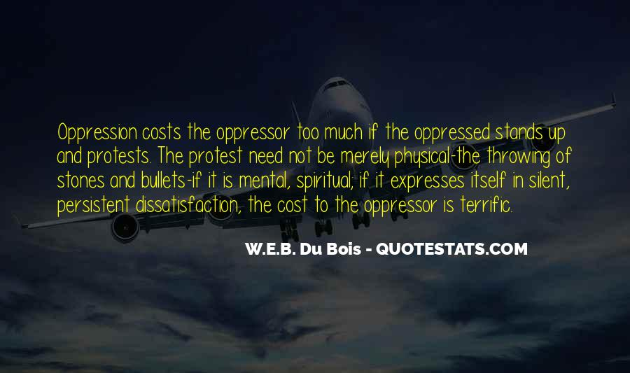 Quotes About Oppressed And Oppressor #1434417